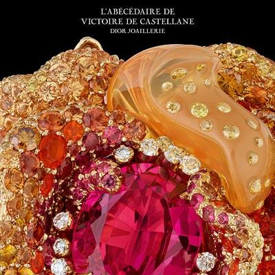 - Dior - L'Abécédaire de Victoire de Castellane